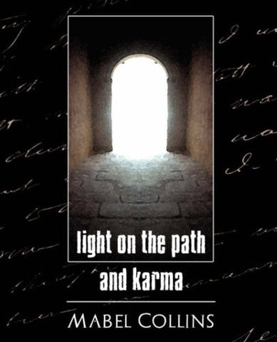 Light on the Path and Karma (Classic Reprint)
