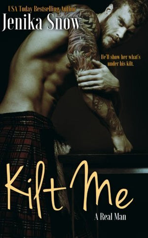 Kilt Me (A Real man, 12) (Volume 12)