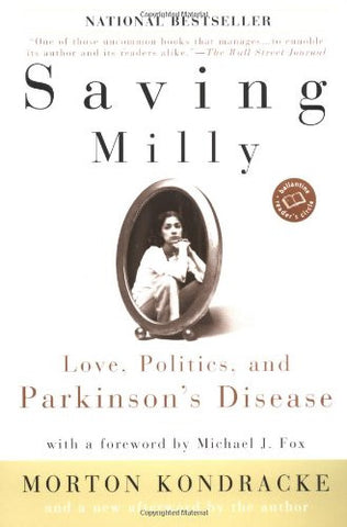 Saving Milly: Love, Politics, and Parkinson's Disease (Ballantine Reader's Circle)