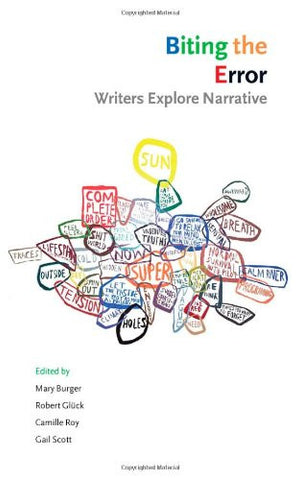 Biting the Error: Writers Explore Narrative