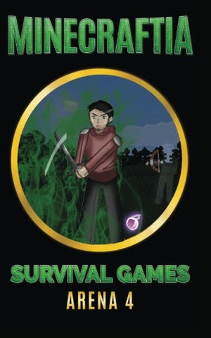Minecraftia: Survival Games Arena 4: Predator and Prey (Minecraft Hunger Games Book Series) (Volume 4)