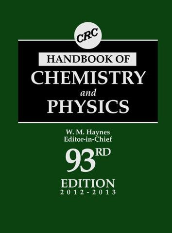 CRC Handbook of Chemistry and Physics, 93rd Edition (100 Key Points)