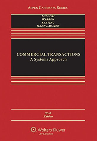 Commercial Transactions: A Systems Approach (Aspen Casebook)