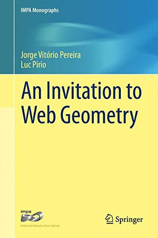 An Invitation to Web Geometry (IMPA Monographs)
