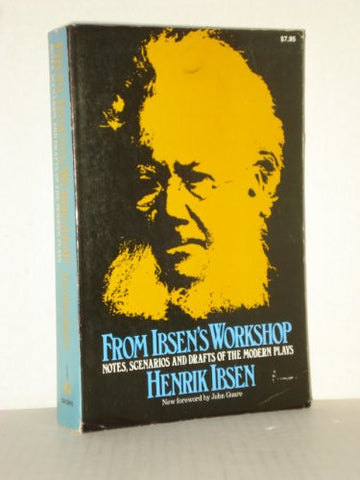 Ibsens Workshop (Da Capo Paperback)