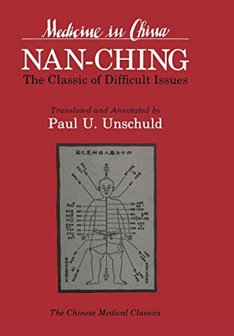 Nan-ching―The Classic of Difficult Issues (Comparative Studies of Health Systems and Medical Care)