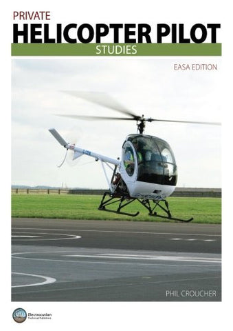 Private Helicopter Pilot Studies: EASA Edition