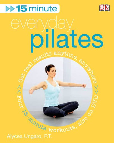 15 Minute Everyday Pilates (Book and DVD)