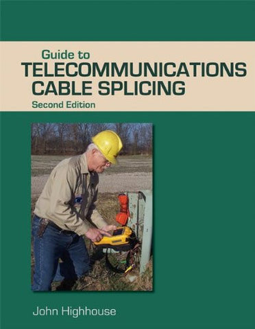 Guide to Telecommunications Cable Splicing