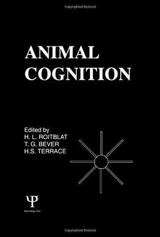 Animal Cognition (Comparative Cognition and Neuroscience Series)