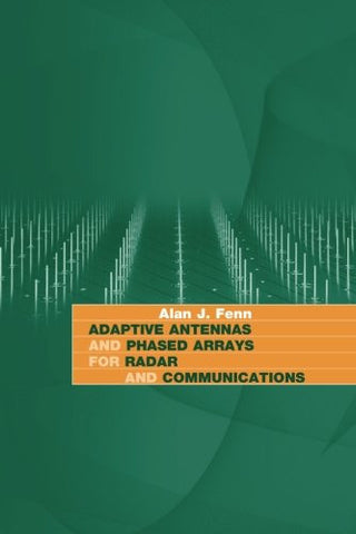 Adaptive Antennas and Phased Arrays for Radar and Communications (Artech House Radar Library (Hardcover))