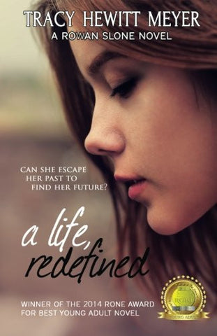 A Life, Redefined (Rowan Slone)