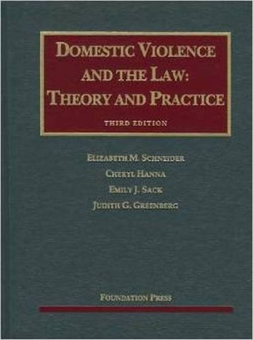 Domestic Violence and the Law (University Casebook Series)