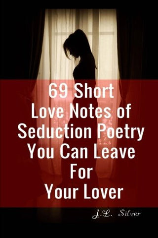 69 Short Love Notes of Seduction Poetry You Can Leave For Your Lover