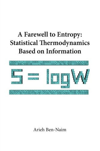 A Farewell To Entropy