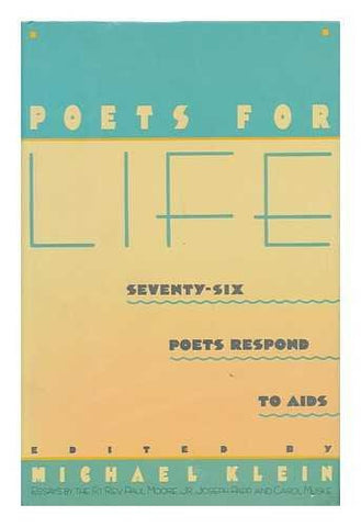 Poets for Life: Seventy-Six Poets Respond to AIDS
