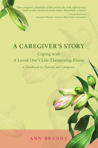 A Caregiver's Story: Coping with A Loved One's Life-Threatening Illness