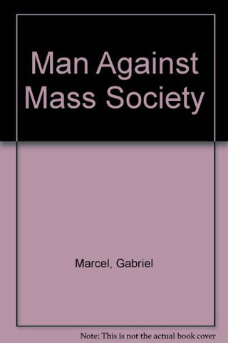 Man against Mass Society