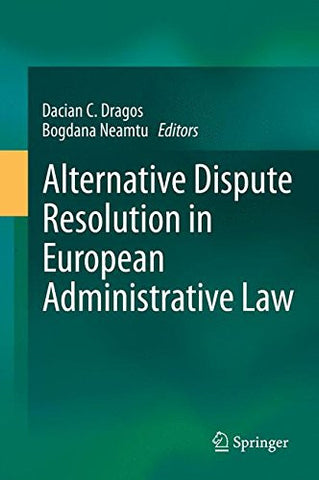 Alternative Dispute Resolution in European Administrative Law