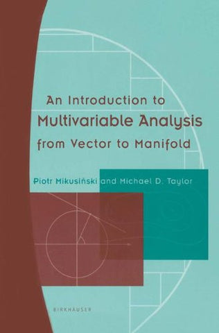 An Introduction to Multivariable Analysis from Vector to Manifold