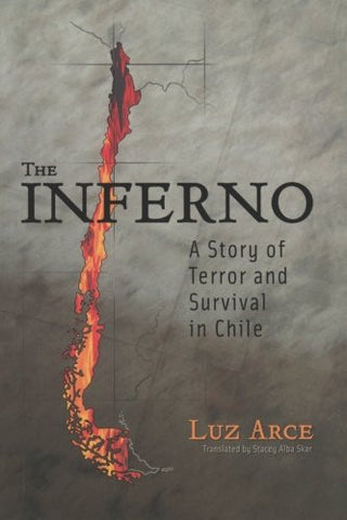 The Inferno: A Story of Terror and Survival in Chile (Living in Latin America)