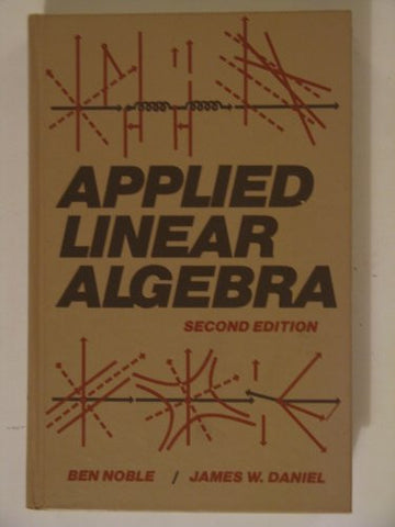 Applied Linear Algebra: (3rd Edition)