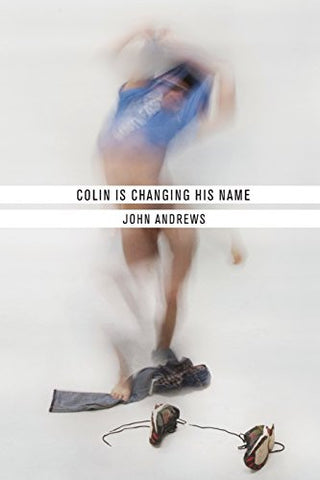 Colin Is Changing His Name