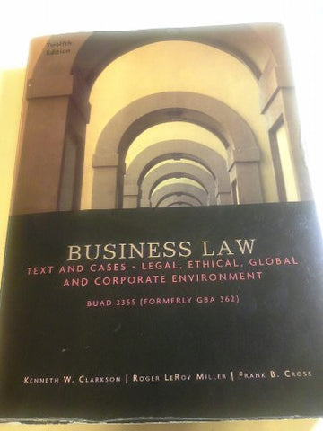 BUSINESS LAW:TEXTS+CASES...>CU