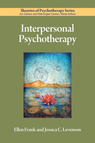 Interpersonal Psychotherapy (Theories of Psychotherapy)