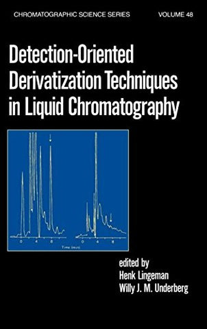 Detection-Oriented Derivatization Techniques in Liquid Chromatography (Chromatographic Science Series)