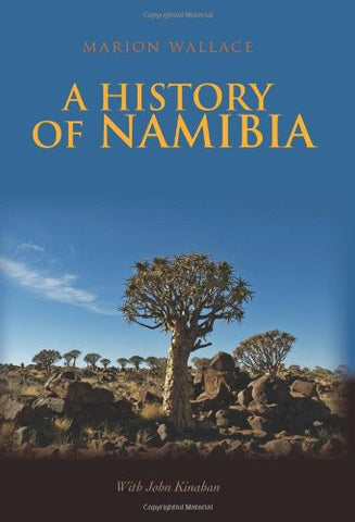 History of Namibia: From the Beginning to 1990