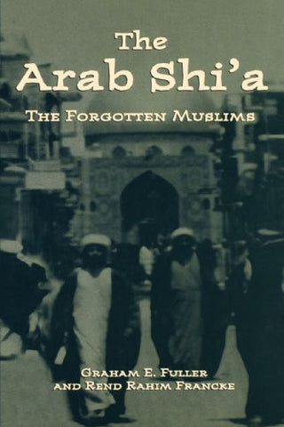 Arab Shi'a: The Forgotten Muslims