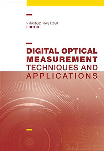 Digital Optical Measurement: Techniques and Applications