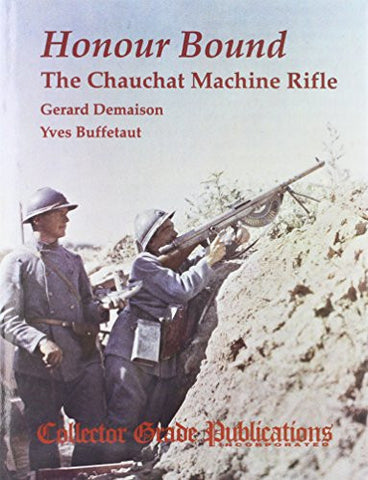 Honour Bound: Chauchat Machine Rifle