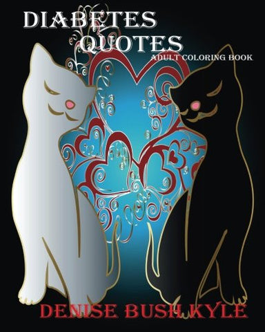 Diabetes Quotes  Adult Coloring Book: Diabetes quotes