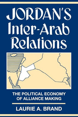 Jordan's Inter-Arab Relations