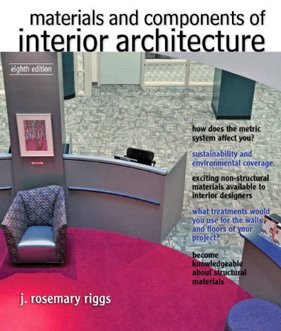 Materials and Components of Interior Architecture: (8th Edition) (Fashion Series)