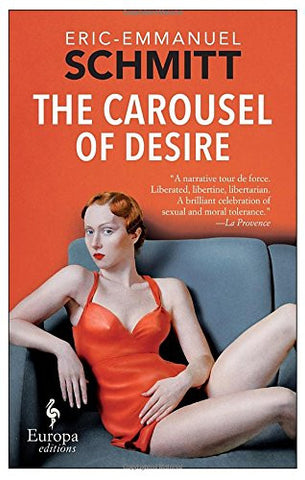 The Carousel of Desire
