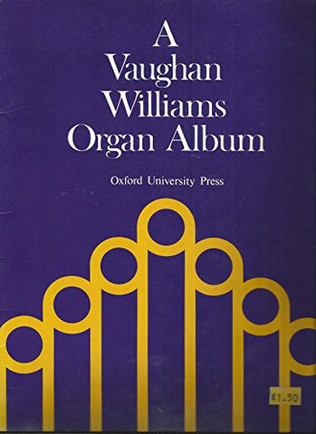 A Vaughan Williams Organ Album (Oxford Music for Organ)