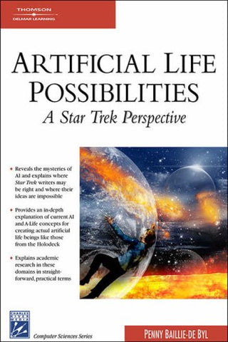 Artificial Life Possibilities: A Star Trek Perspective (Computer Sciences)