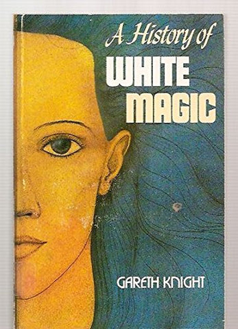 A History of White Magic