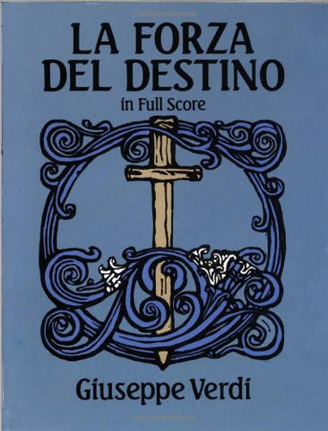 La Forza del Destino in Full Score