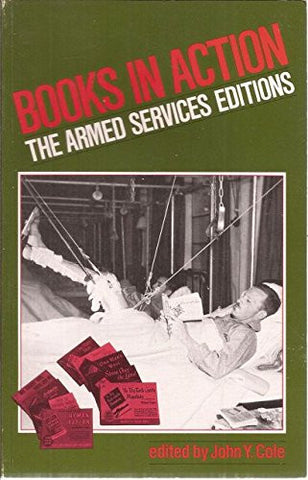 Books in Action the Armed Services Edition