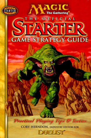 Magic The Gathering: The Official Starter Game Strategy Guide