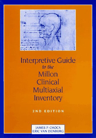 Interpretive Guide to the Millon Clinical Multiaxial Inventory (3rd Edition)