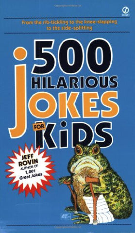 500 Hilarious Jokes for Kids (Signet)