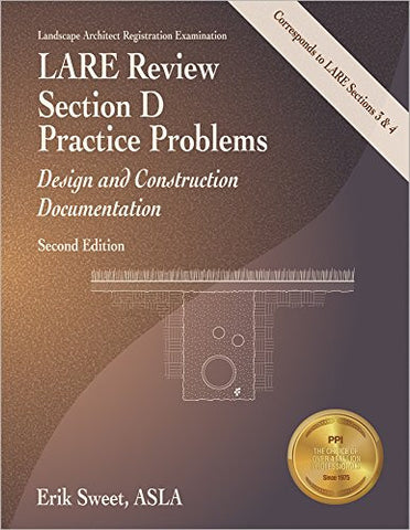 LARE Review, Section D Practice Problems: Design and Construction Documentation, 2nd Ed