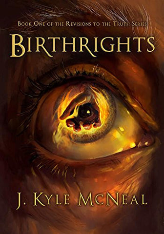 Birthrights (Revisions to the Truth)