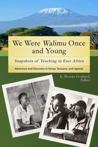We Were Walimu Once and Young: Snapshots of Teaching in East Africa