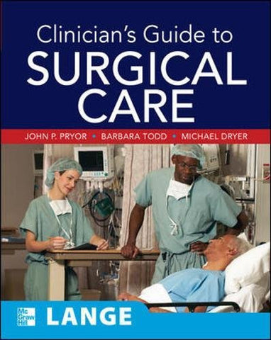 Clinician's Guide to Surgical Care (A & L Allied Health)